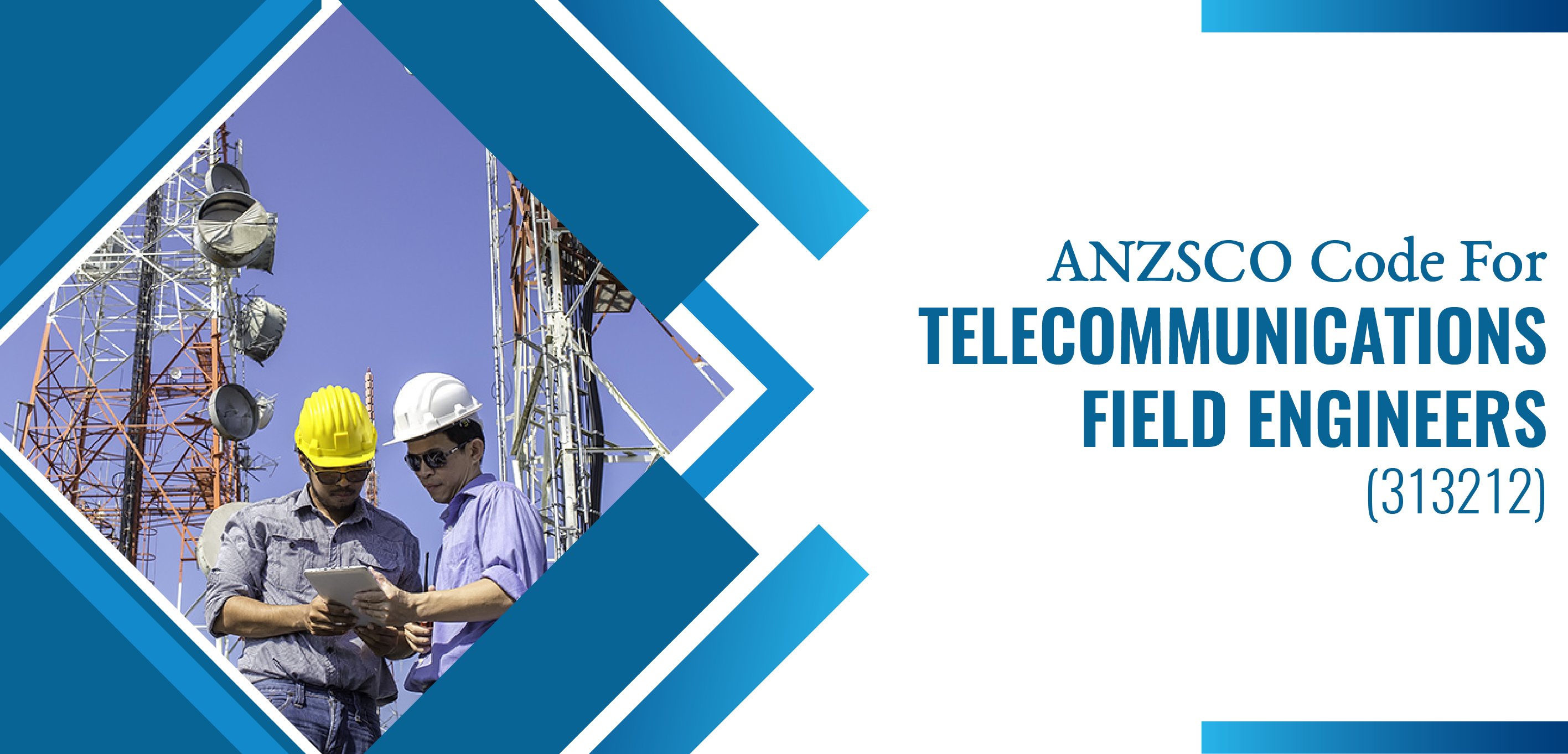 Telecommunications Field Engineers ANZSCO