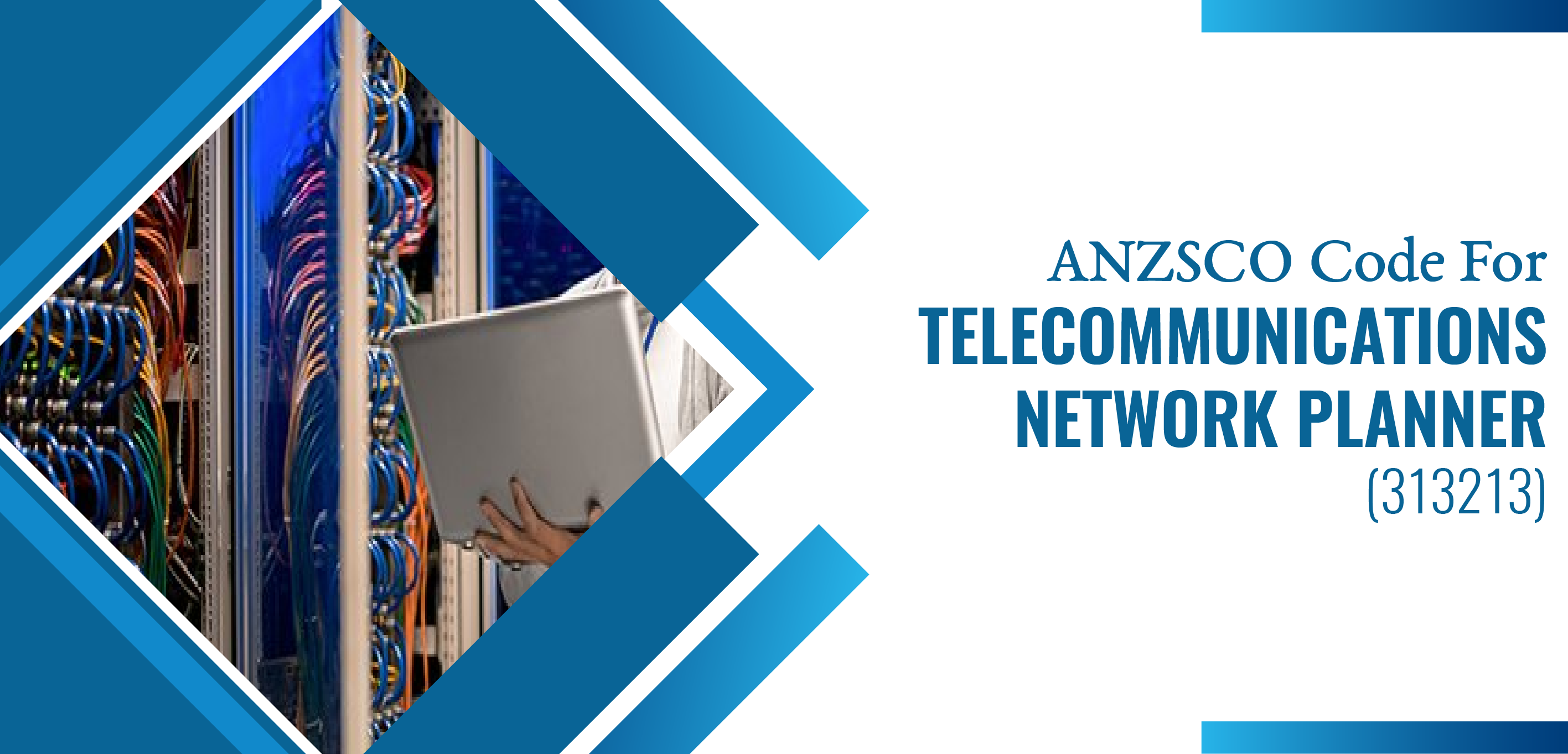 Telecommunications Network Planner ANZSCO