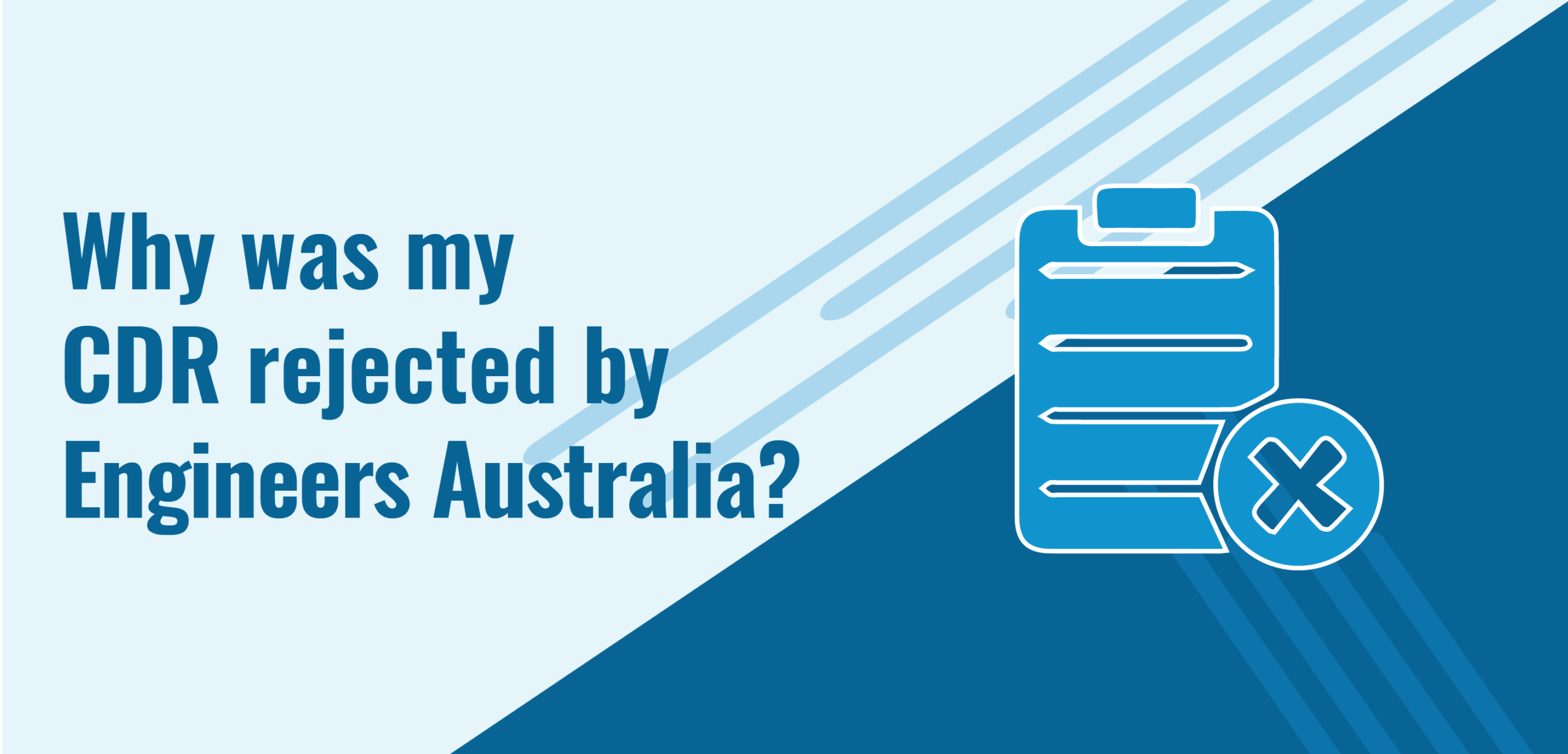 Why was my CDR rejected by Engineers Australia?