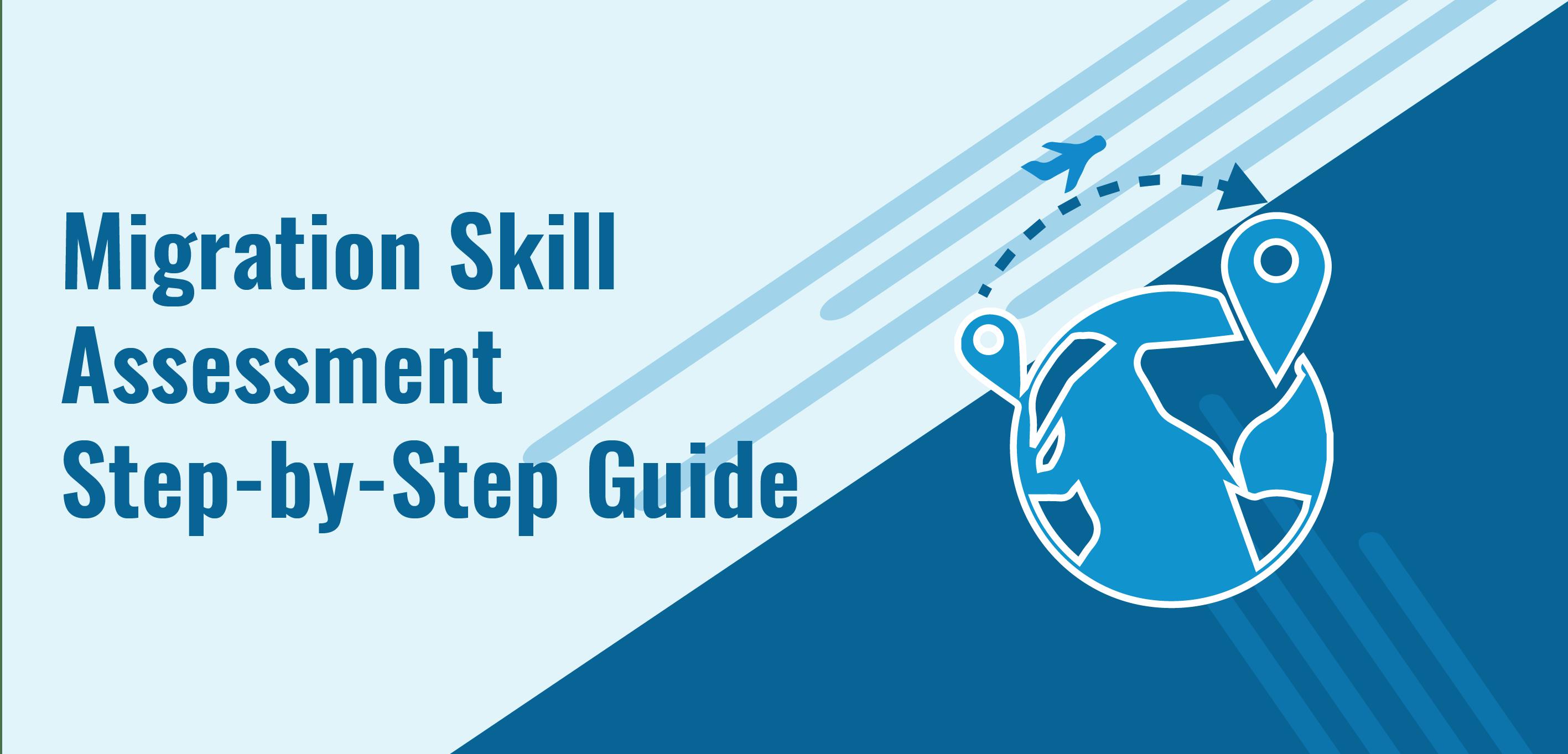 Migration Skills Assessment