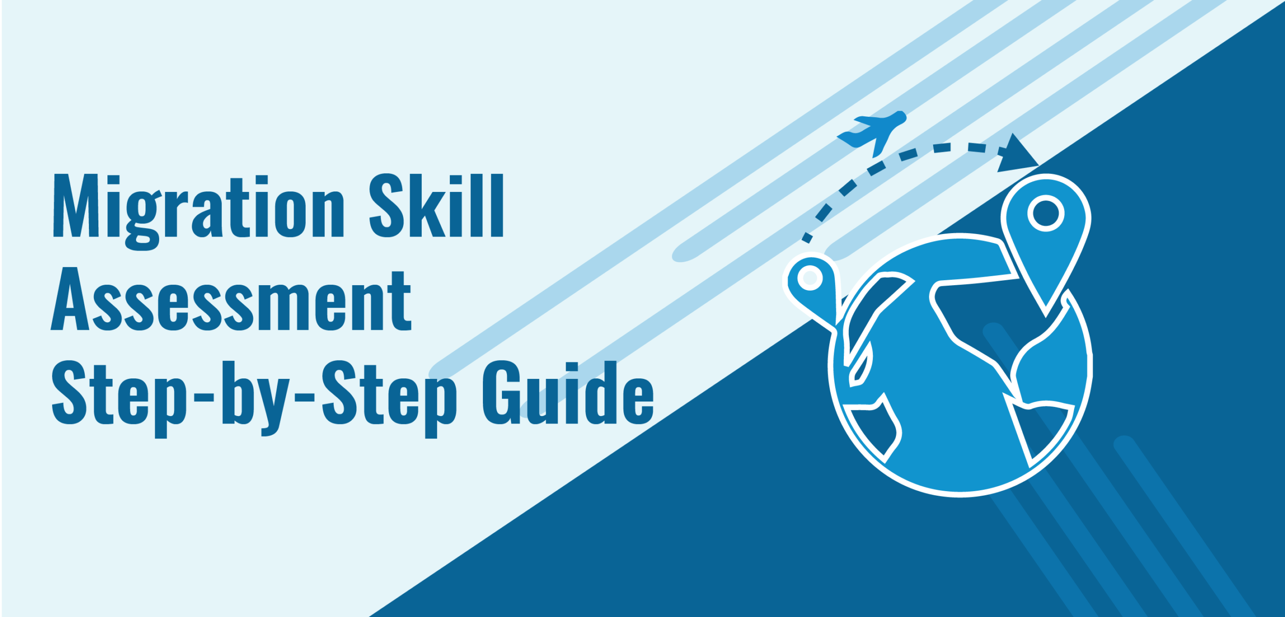 Migration Skills Assessment