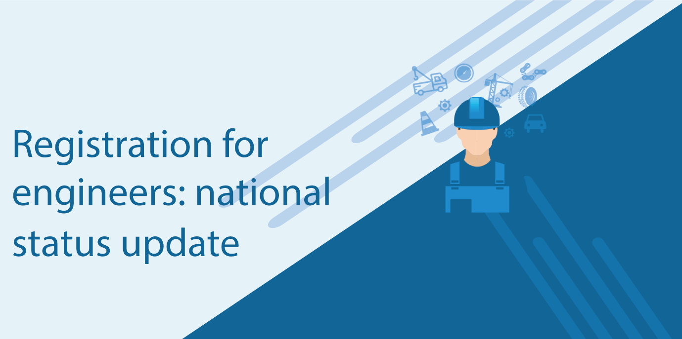 Registration for engineers: national status update