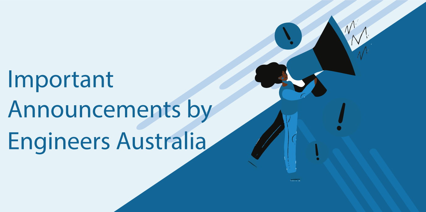Important Announcements by Engineers Australia
